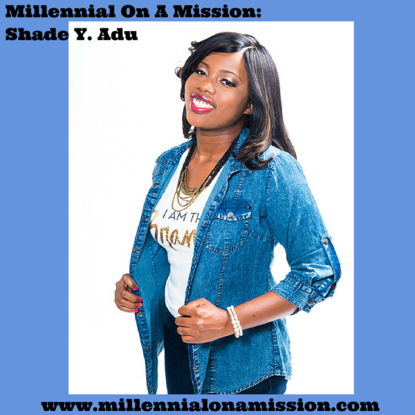 Millennial On A Mission-Shade Y. Adu